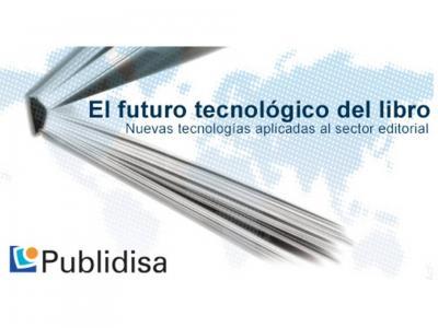 Seminario Futuro Tecnológico Del Libro Por Publidisa