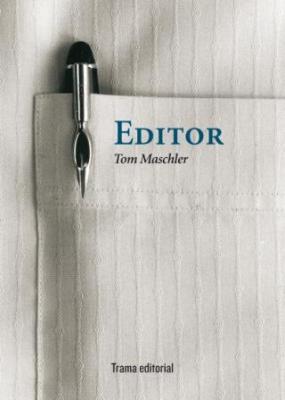 Editor Tom Maschler. Por Trama Editorial